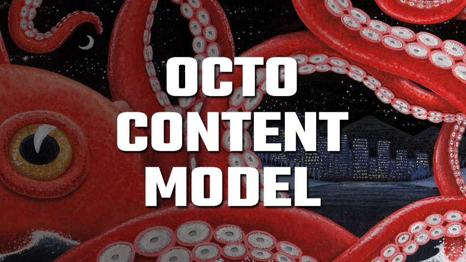 Octo-Content Model